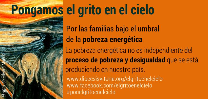 Pon el grito en el cielo por la Pobreza Energetica