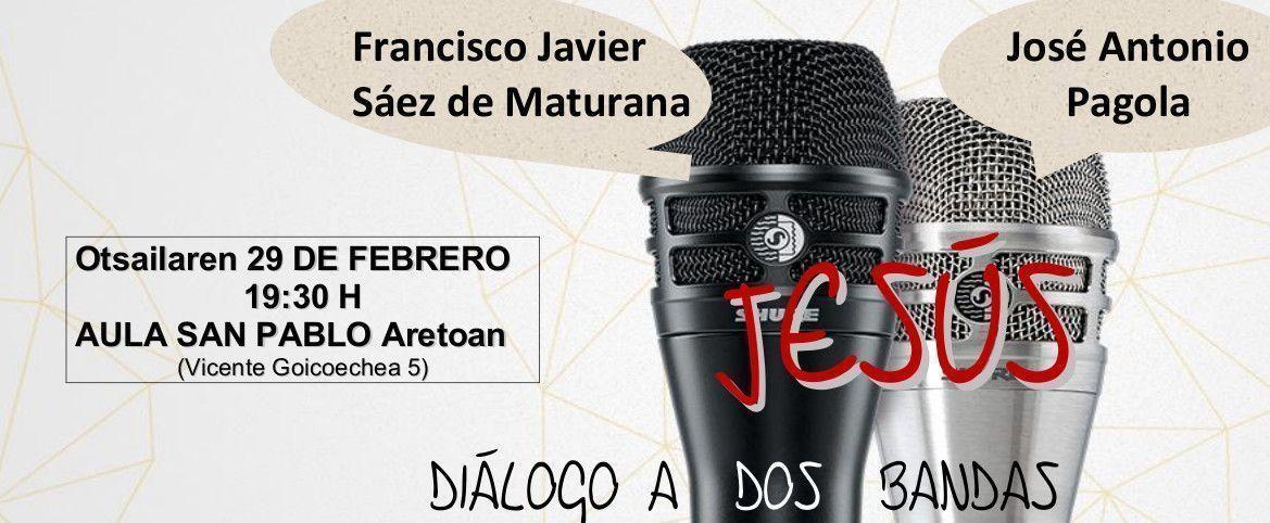 Jesus, dialogo a Dos Bandas