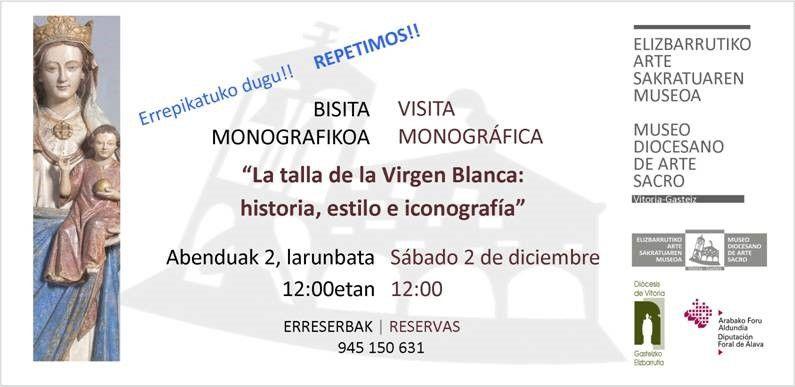 2 diciembre: Nueva Visita Monográfica