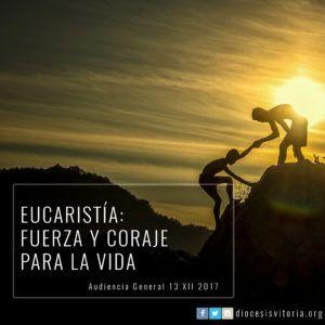 171122 - Eucaristia fuerza y coraje