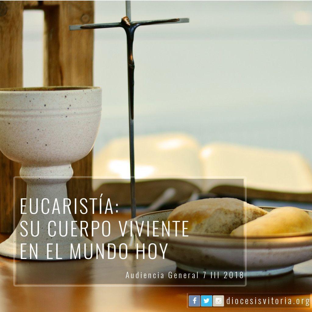 Eucaristía, su Cuerpo Viviente en el mundo hoy