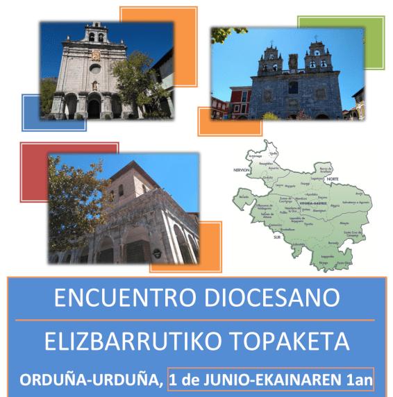 Encuentro Diocesano 1 de junio en Orduña