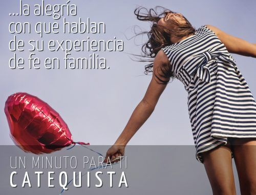 ...la alegría con que hablan de su experiencia de fe en familia.