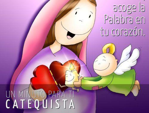 Como María, acoge la Palabra en tu corazón.