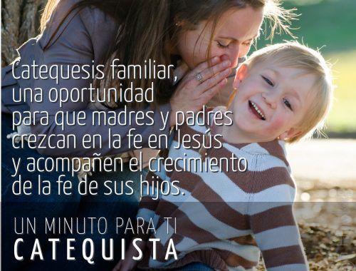 Catequesis familiar, una oportunidad para que madres y padres crezcan en la fe en Jesús y acompañen el crecimiento de la fe de sus hijos.